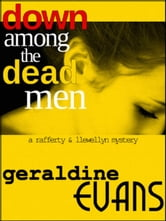 Down Among the Dead Men ebook by Geraldine Evans,Rick Capidamonte,Kimberly Hitchens