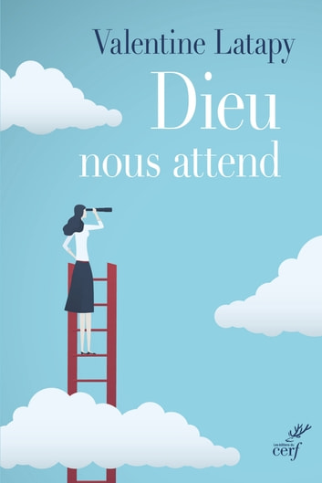 Dieu nous attend ebook by Valentine Latapy