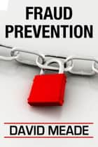 Fraud Prevention ebook by David Meade