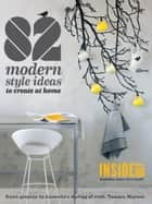 82 Modern Style Ideas to Create at Home ebook by Inside Out