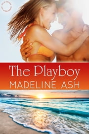 The Playboy ebook by Madeline Ash