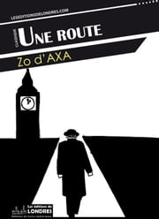 Une route ebook by Zo d'Axa