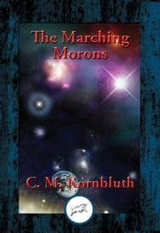 The Marching Morons ebook by C. M. Kornbluth