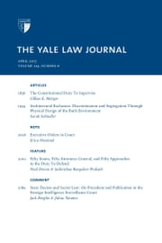 Yale Law Journal: Volume 124, Number 6 - April 2015 ebook by Yale Law Journal