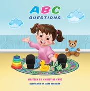 ABC Questions ebook by Christine Cruz