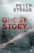 Ghost Story ebook by Frank Straschitz,Peter Straub