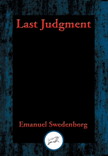 Last Judgment - With Linked Table of Contents ebook by Emanuel Swedenborg