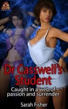 Dr Casswell's Student ebook by Sarah Fisher