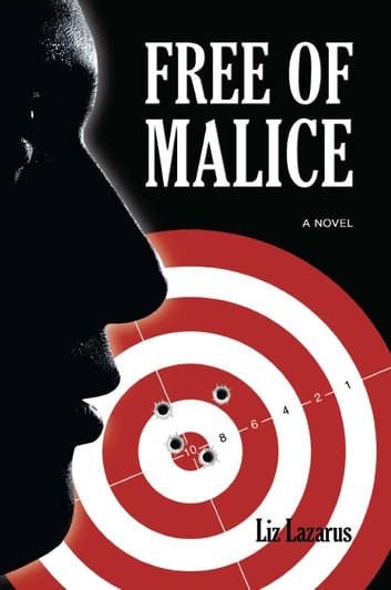 Free of Malice ebook by Liz Lazarus
