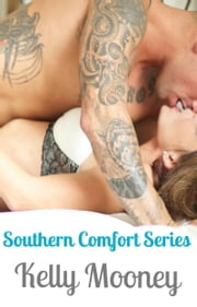 Southern Comfort Series ebook by Kelly Mooney