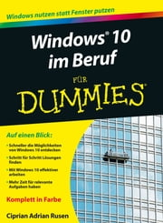 Windows 10 im Beruf für Dummies ebook by Ciprian Adrian Rusen