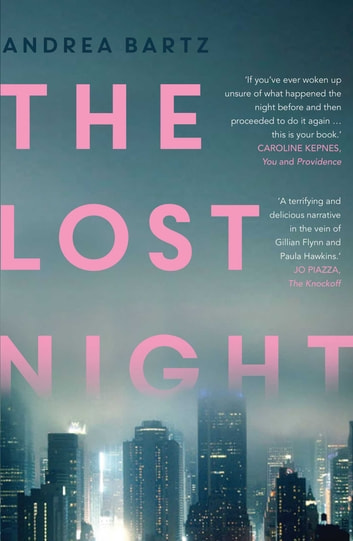 The Lost Night ebook by Andrea Bartz