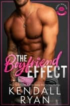 The Boyfriend Effect ebook by