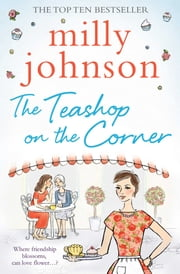 The Teashop on the Corner ebook by Milly Johnson