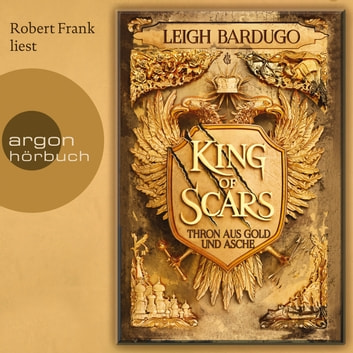 King of Scars (Gekürzte Lesung) audiobook by Leigh Bardugo