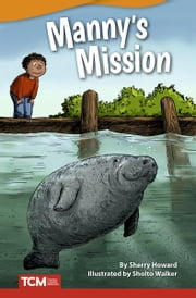 Manny's Mission ebook by Sherry Howard