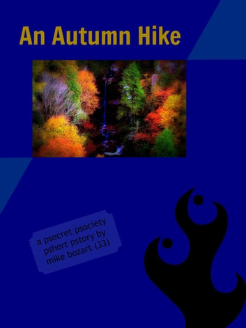 An Autumn Hike ebook by Mike Bozart