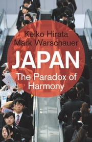 Japan - The Paradox of Harmony ebook by Keiko Hirata,Mark Warschauer