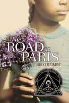 The Road to Paris ebook by Nikki Grimes