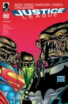 Dark Horse Comics/DC Comics: Justice League Volume 2 ebook by