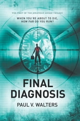 Final Diagnosis ebook by Paul V. Walters