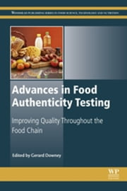 Advances in Food Authenticity Testing ebook by Gerard Downey