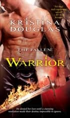 Warrior ebook door Kristina Douglas