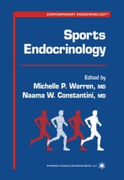 Sports Endocrinology ebook by Michelle P. Warren,Naama W. Constantini