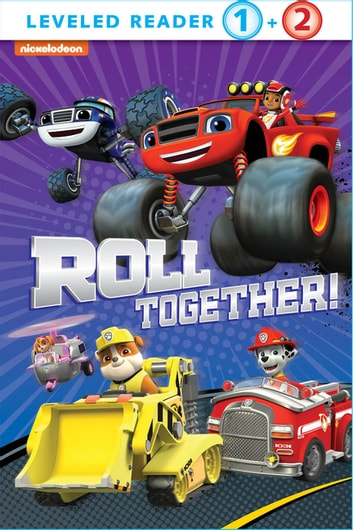 Roll Together (Multi-property) ebook by Nickelodeon Publishing