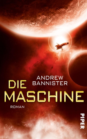 Die Maschine - Roman ebook by Andrew Bannister