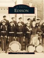 Edison ebook by Stacy E. Spies