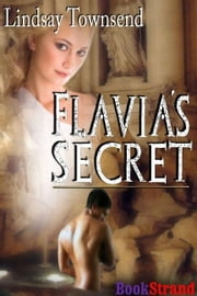 Flavia's Secret ebook by Lindsay Townsend