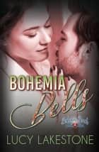 Bohemia Bells ebook by Lucy Lakestone
