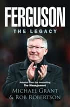Ferguson - The Legacy ebook by