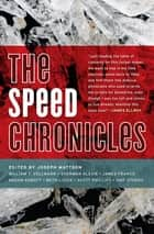The Speed Chronicles ebook by Joseph Mattson