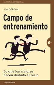 Campo de entrenamiento ebook by Jon Gordon
