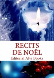 Récits de Noël ebook by Editorial Alvi Books