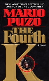 The Fourth K ebook by Mario Puzo