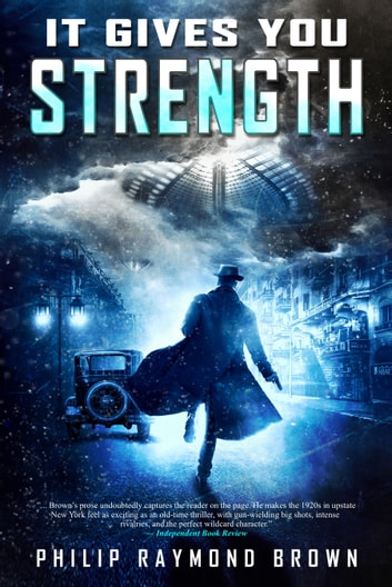It Gives You Strength ebook by Philip Raymond Brown