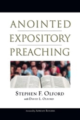 Anointed Expository Preaching ebook by David Olford,Stephen Olford