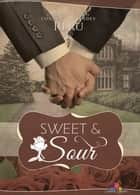 Sweet and Sour - Contes et légendes, T2 eBook by Reru