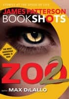 「Zoo 2」(James Patterson,Max DiLallo著)