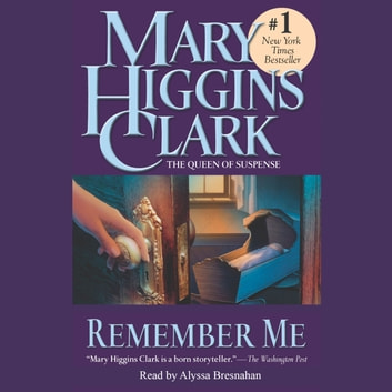 Remember Me audiobook by Mary Higgins Clark