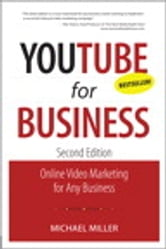 YouTube for Business: Online Video Marketing for Any Business - Online Video Marketing for Any Business ebook by Michael Miller