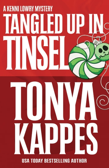 TANGLED UP IN TINSEL ebook by Tonya Kappes
