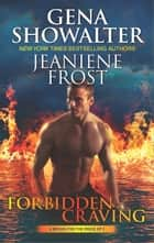 Forbidden Craving - The Nymph King\The Beautiful Ashes ebook by Gena Showalter, Jeaniene Frost