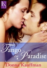 Tango in Paradise - A Loveswept Classic Romance ebook by Donna Kauffman