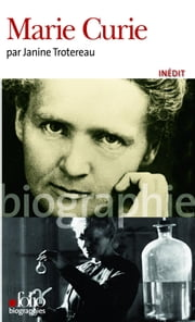 Marie Curie ebook by Janine Trotereau
