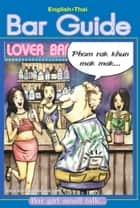 English - Thai - Bar Guide - Bar girl small talk ebook by Mark Reynolds