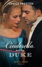 Cinderella And The Duke (Mills & Boon Historical) (The Beauchamp Betrothals, Book 1) ebook by Janice Preston